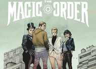 The Magic Order: anunciada primeira HQ de Mark Millar pela Netflix